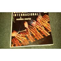 Disco Acetato De: Marimba Internacional, Marimba Chiapas