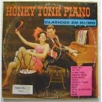 Honky Tonk Piano / Clasicos En Ritmo 1 Disco Lp Vinilo