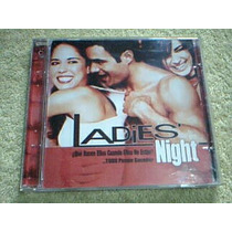 Cd Ladies Night - Soundtrack Original De La Pelicula -