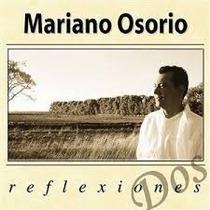 Mariano Osorio Reflexiones Dos Cd Nuevo Envio Gratis