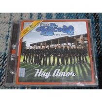 Banda El Recodo Cd Hay Amor Primer Edicion 2005