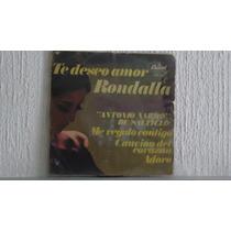 La Rondalla De Saltillo - Te Deseo Amor, Disco De 45 Rpm