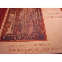 Lp Niños Cantores De Morelia, Envio Gratis