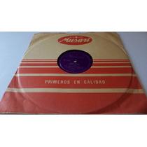 Trio Los Panchos 78 Rpm Vals Disco Solo Para Coleccionistas
