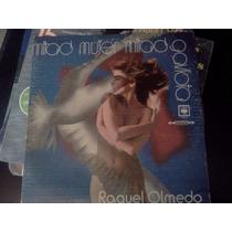 Disco Lp Raquel Olmedo - Mitad Mujer Mitad Gaviota