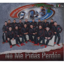 Banda Ms / No Me Pidas Perdon / Disco Cd / Con 12 Canciones