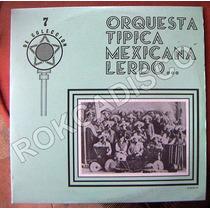 Bolero, Orquesta Tipica Mexicana Lerdo, Lp 12´,