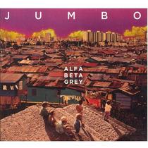 Jumbo / Alfa Beta Grey / Disco Cd / Con 10 Canciones