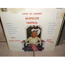 Acapulco Tropical Exitos De Conjunto Lp Vinilo Disco Acetato