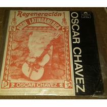 Disco Acetato De Oscar Chavez, Sigue Latinoamerica