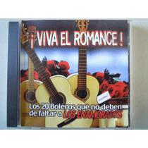 Viva El Romance Cd Los 20 Boleros Que No Deben Faltar Enamor