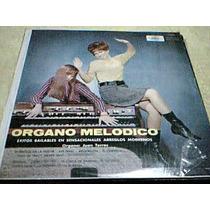 Disco Lp Juan Torres Y Su Organo Melodico - Organo Melodico