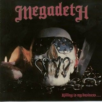 Megadeth: Cd Killing Is My Buisness... And Business Is Good!