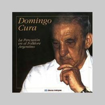 Cura Domingo La Percusion En El Folklore Argentino Cd Nuevo