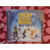 High School Musical 2 Disney Cd Single What Time Is It