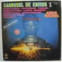 Grupo Carrusel / Carrusel De Exitos 1 Disco Lp Vinilo
