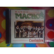 Banda Machos Cd Casimira 2000 Fonorama