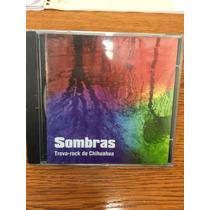 Sombras Trova-rock De Chihuahua - Cd Audio