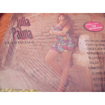 Lp Julia Palma, Cuanto Das, Envio Gratis
