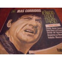 Lp Ignacio Lopez Tarso Mas Corridos, Envio Gratis