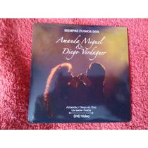 Dvd Amanda Miguel Diego V. - Siempre Fuimos 2 (envio Gratis)