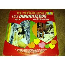 Disco Acetato De El Africano Los Dinamiteros De Colombia 4