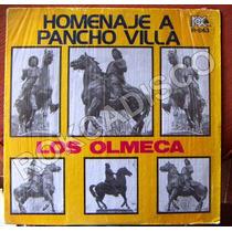 Bolero, Homenaje A Pancho Villa, Los Olmeca, Lp 12´,