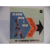 Los Aragon Invitan A Bailar 1965 Lp Promocional De Coleccion