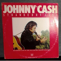 Johnny Cash ¿ Strawberry Cake ¿ Disco Lp Vinil 1976