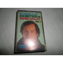 Cassette Original El Humor Y Los Chistes De Arevalo Vol.3