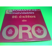 Disco Lp Romanticas Inolvidables 16 Exitos De Oro
