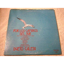 Disco Lp Dueto Caleta - Por Los Caminos Del Sur - Importado