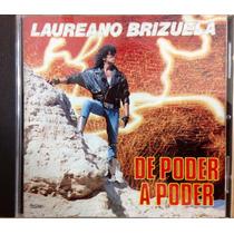Cd Laureano Brizuela De Poder A Poder Como Nuevo
