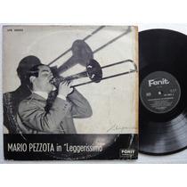 Lp Mario Pezzota In Leggerissimo E I Suoi Solisti Fonit Lpr