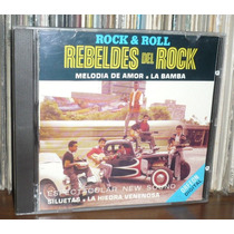 Rebeldes Del Rock Cd Rock & Roll