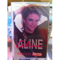 Aline Hernandez ( Chicas Feas)