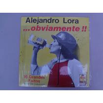 Alejandro Lora Obviamente, 16 Grandes Exitos.