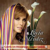 Lucía Méndez Canta Un Homenaje A Juan Gabriel , Cd Nuevo
