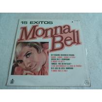 Monna Bell 15 Éxitos Un Telegrama/ Lp Vinil