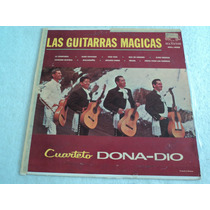 Cuarteto Dona Dio Guitarras Magicas / Lp Vinil Acetato