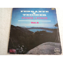 Ferrante Y Teicher Pianos Latinos Vol. 4/ Lp Vinil Acetato