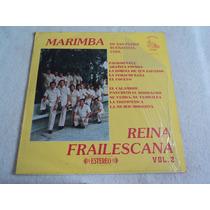 Marimba Reina Frailescana/ Lp Vinil Acetato