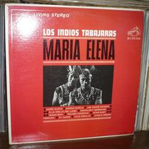 Los Indios Tabajaras Lp Maria Elena