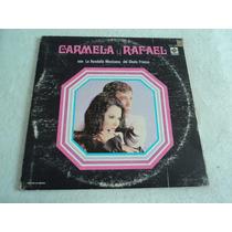 Carmela Y Rafael Con La Rondalla Mexicana/ Envío Gratis/2 Lp