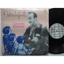 Lp Pedro Infante Canciones Infantiles Osito Carpintero 1984
