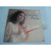 Guadalupe Pineda Te Amo/ Lp Vinil Acetato