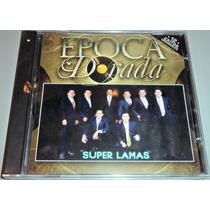 Cd Super Lamas Epoca Dorada 12 Exitos Originales Nuevo