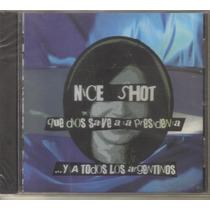 Nice Shot - Que Dios Salve... ( Ska Punk Argentina ) Cd Rock
