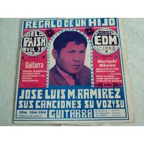 Jose Luis Melgar Ramirez Regalo De Un Hijo/ Envío Gratis Edm