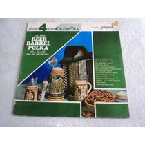 Will Glahé New Beer Barrel Polka/ Lp Vinil Acetato